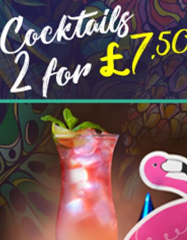 2 cocktails for £7.50